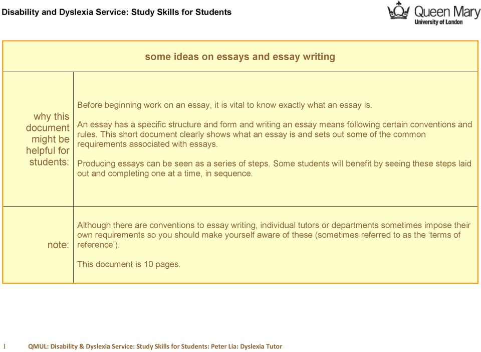 This short document clearly shows what an essay is and sets out some of the common requirements associated with essays. Producing essays can be seen as a series of steps.