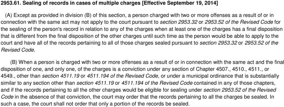 connection with the same act may not apply to the court pursuant to section 2953.32 or 2953.
