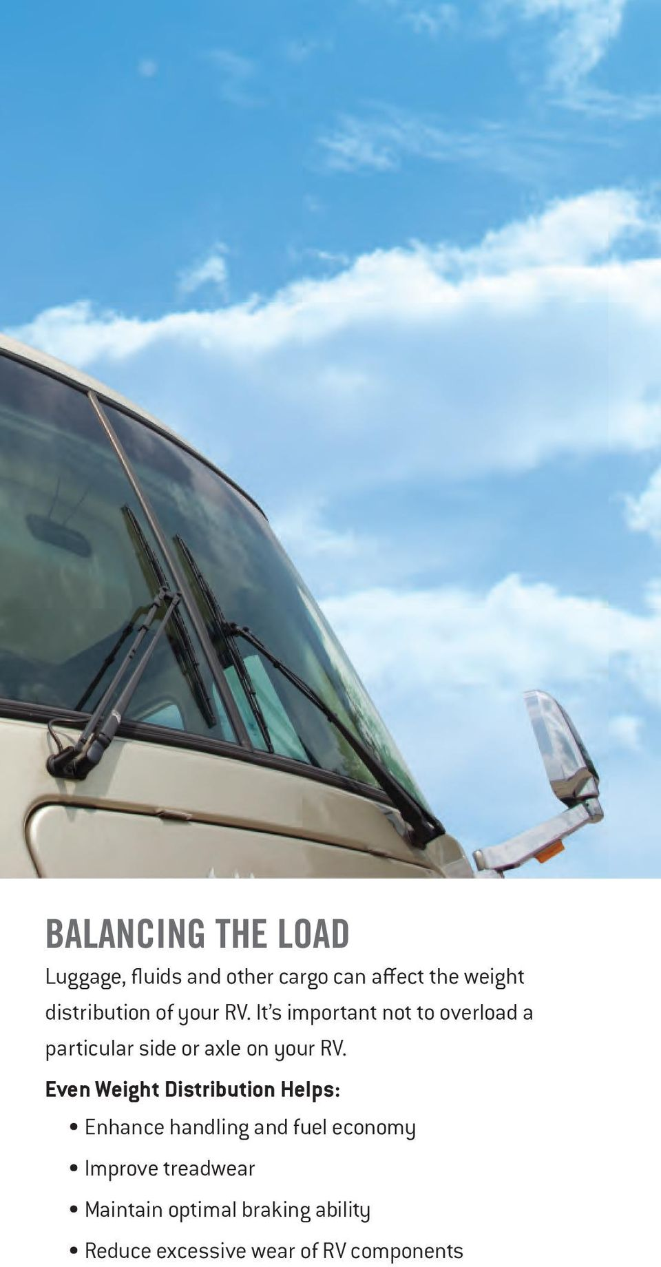 It s important not to overload a particular side or axle on your RV.