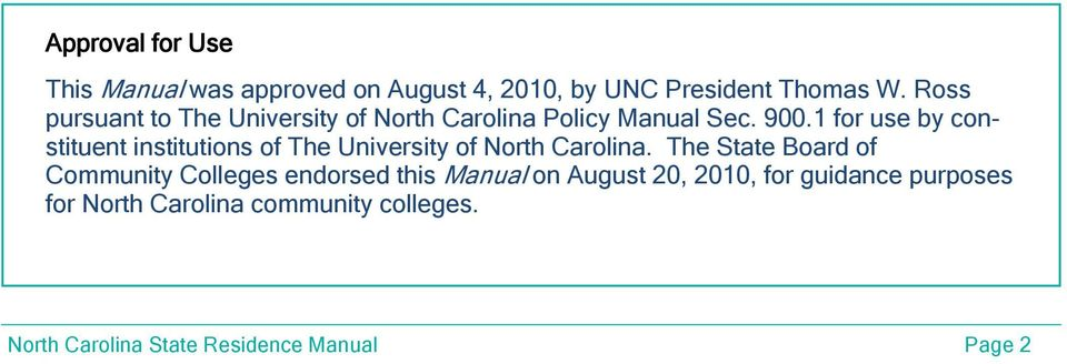 1 for use by constituent institutions of The University of North Carolina.