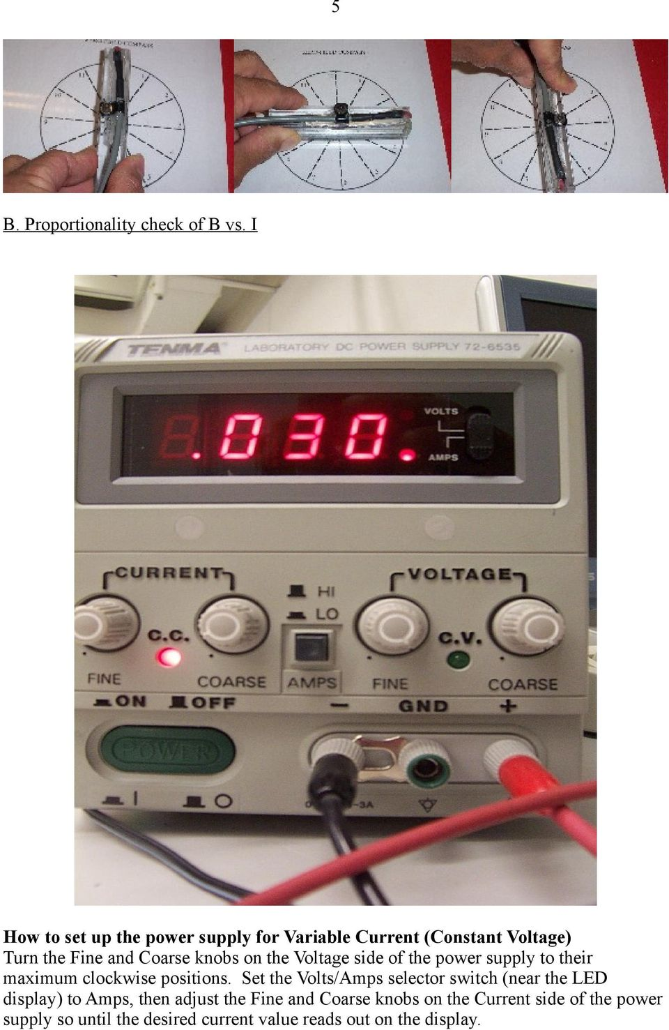 on the Voltage side of the power supply to their maximum clockwise positions.