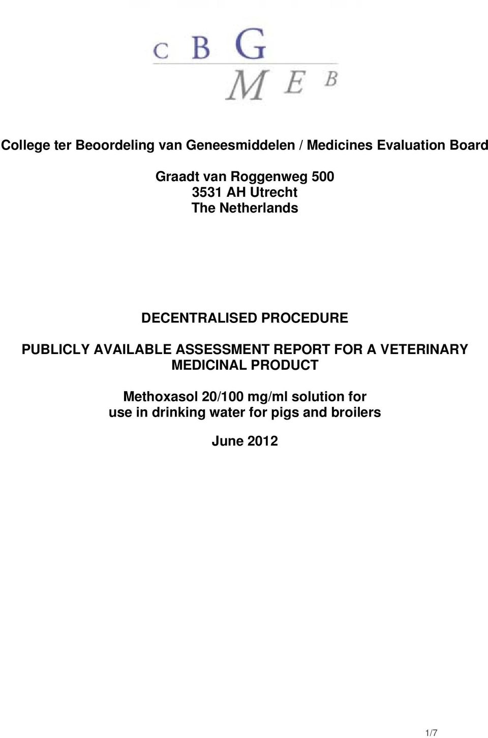 DECENTRALISED PROCEDURE PUBLICLY AVAILABLE ASSESSMENT REPORT FOR A
