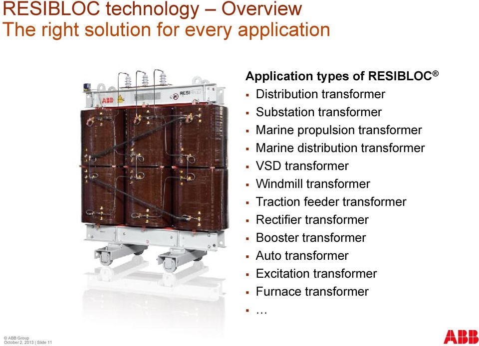 transformer VSD transformer Windmill transformer Traction feeder transformer Rectifier transformer
