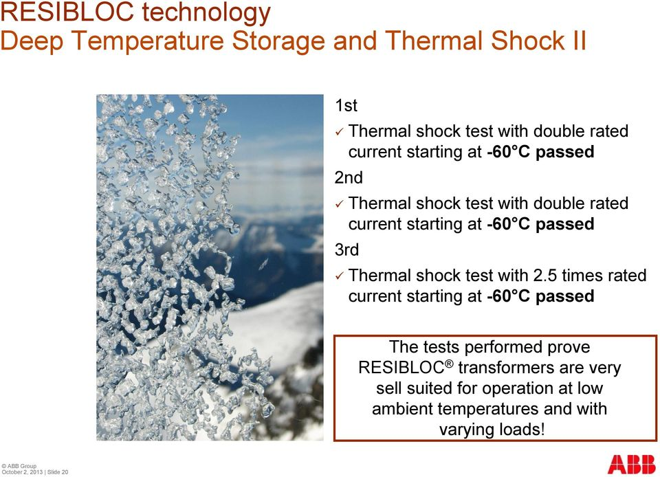 Thermal shock test with 2.