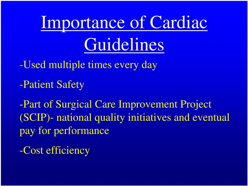 Care Improvement Project (SCIP)- national quality