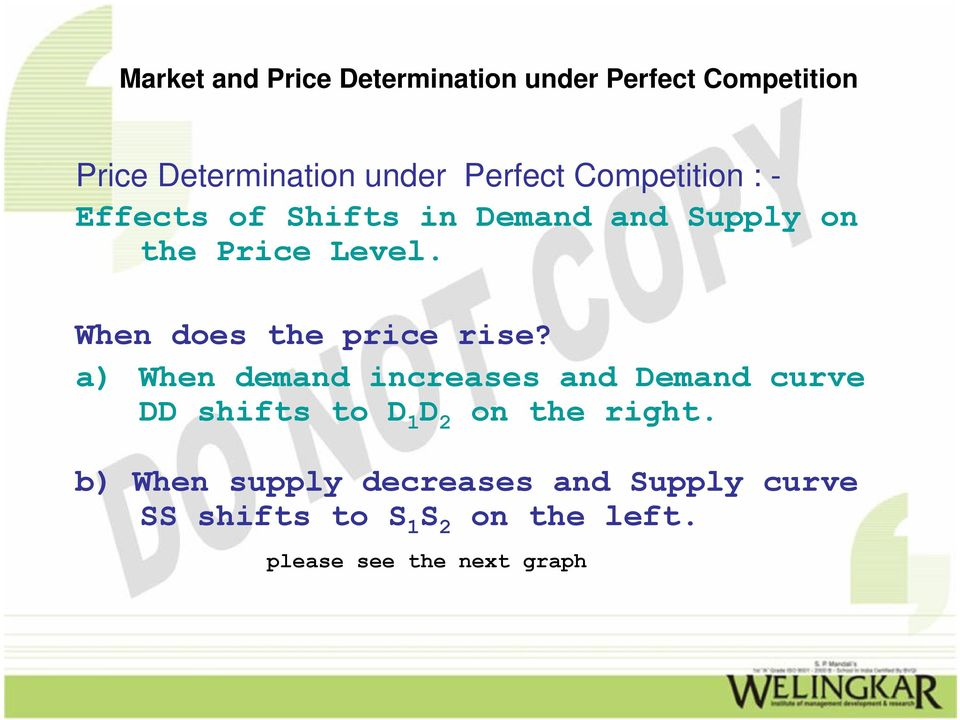 a) When demand increases and Demand curve DD shifts to D 1 D 2 on