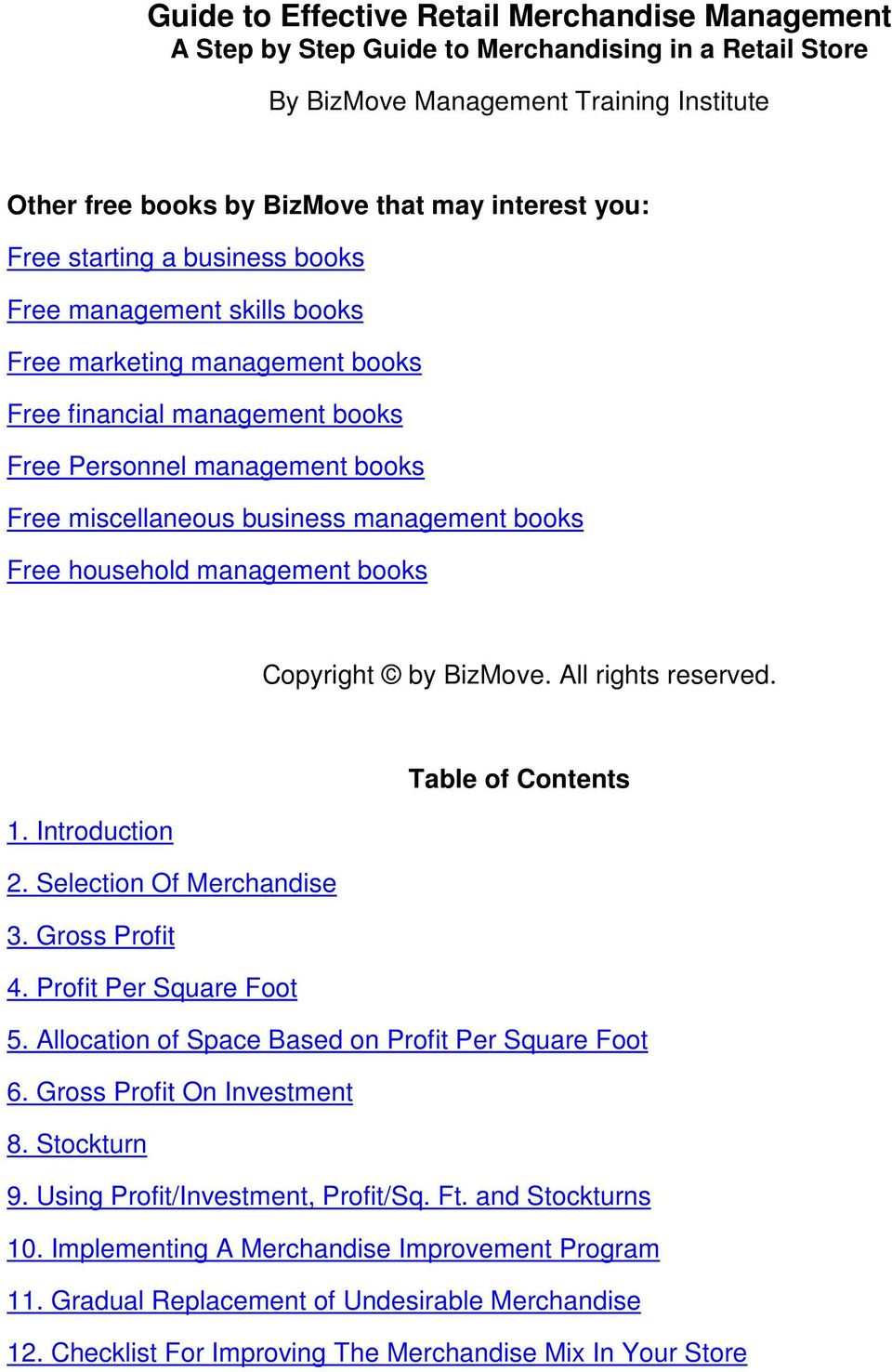 books Free household management books Copyright by BizMove. All rights reserved. Table of Contents 1. Introduction 2. Selection Of Merchandise 3. Gross Profit 4. Profit Per Square Foot 5.