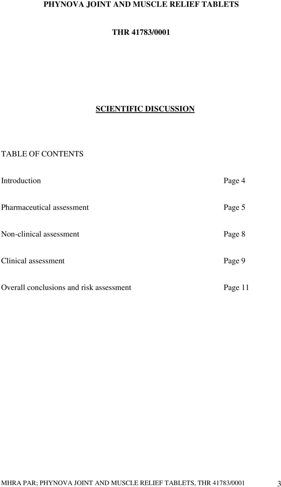 Non-clinical assessment Page 8 Clinical assessment Page 9 Overall conclusions
