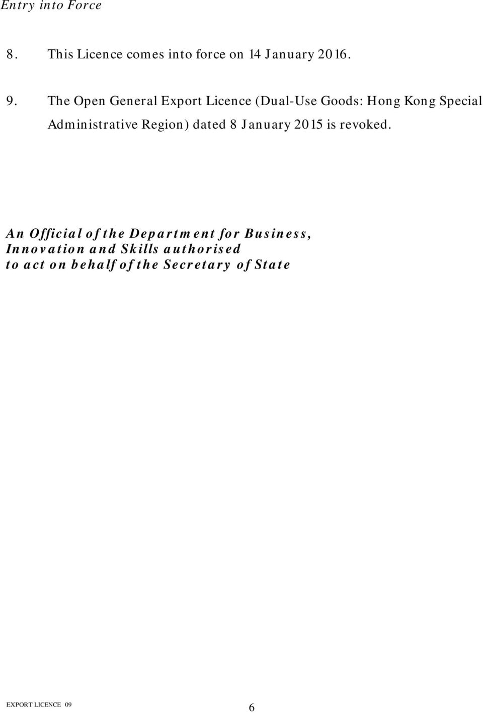 Administrative Region) dated 8 January 2015 is revoked.
