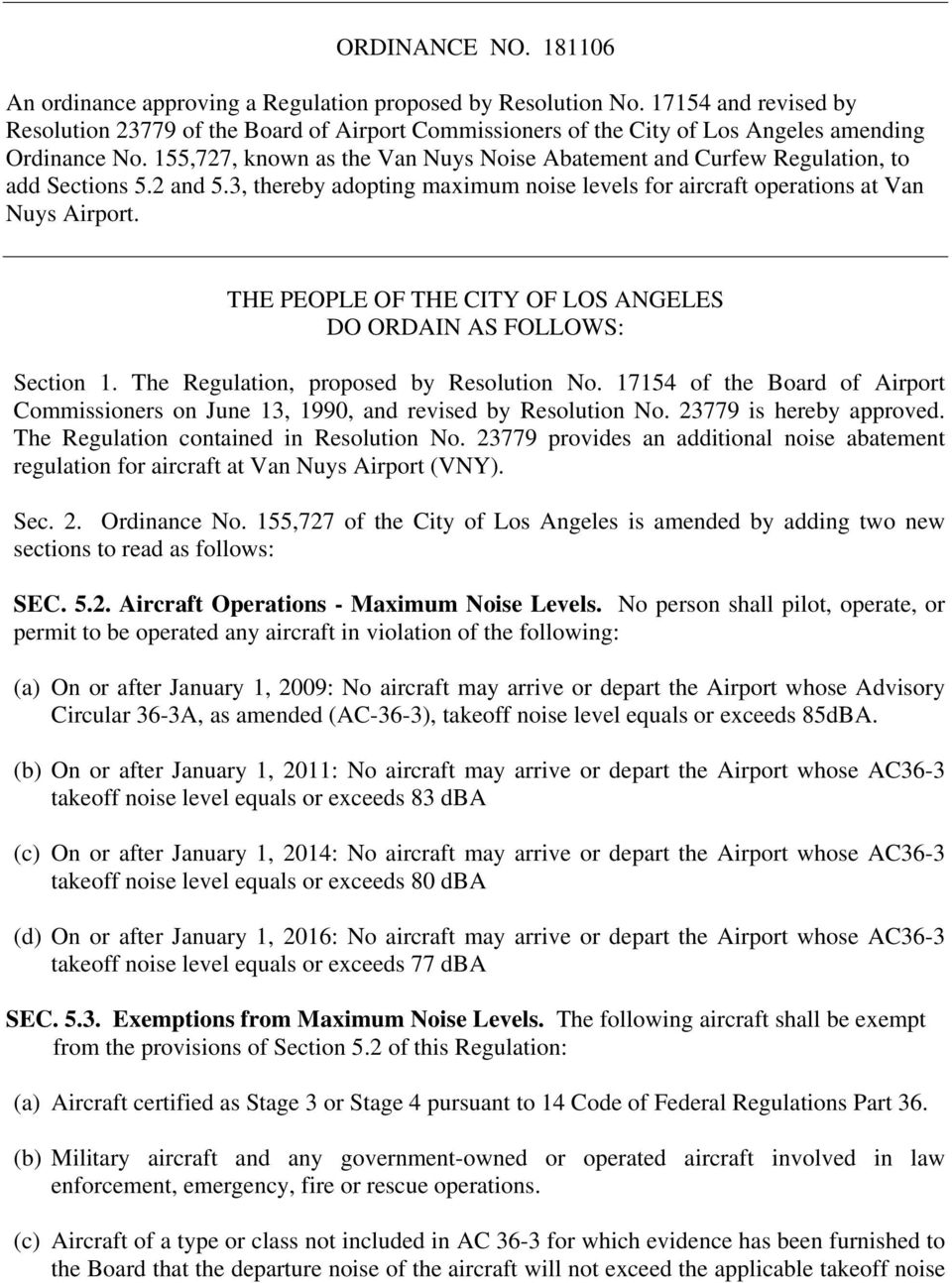155,727, known as the Van Nuys Noise Abatement and Curfew Regulation, to add Sections 5.2 and 5.3, thereby adopting maximum noise levels for aircraft operations at Van Nuys Airport.