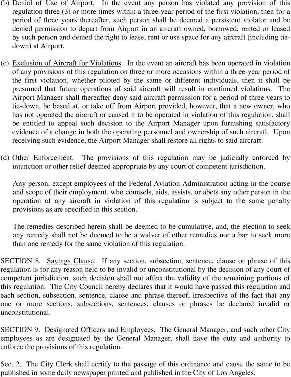 person shall be deemed a persistent violator and be denied permission to depart from Airport in an aircraft owned, borrowed, rented or leased by such person and denied the right to lease, rent or use