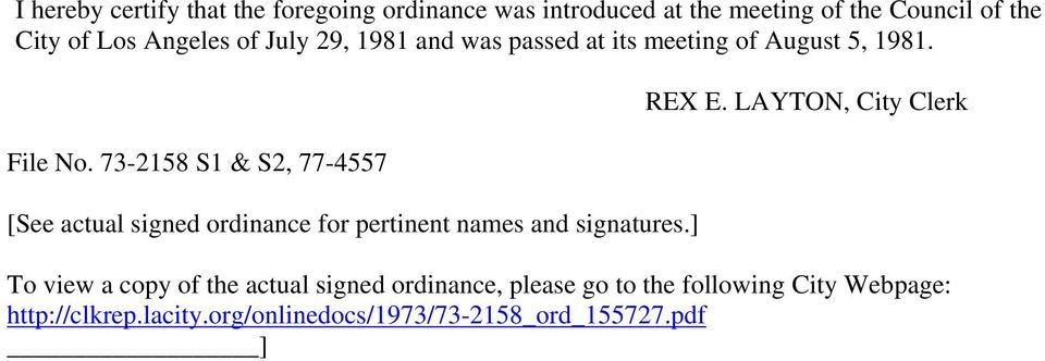 73-2158 S1 & S2, 77-4557 [See actual signed ordinance for pertinent names and signatures.] REX E.