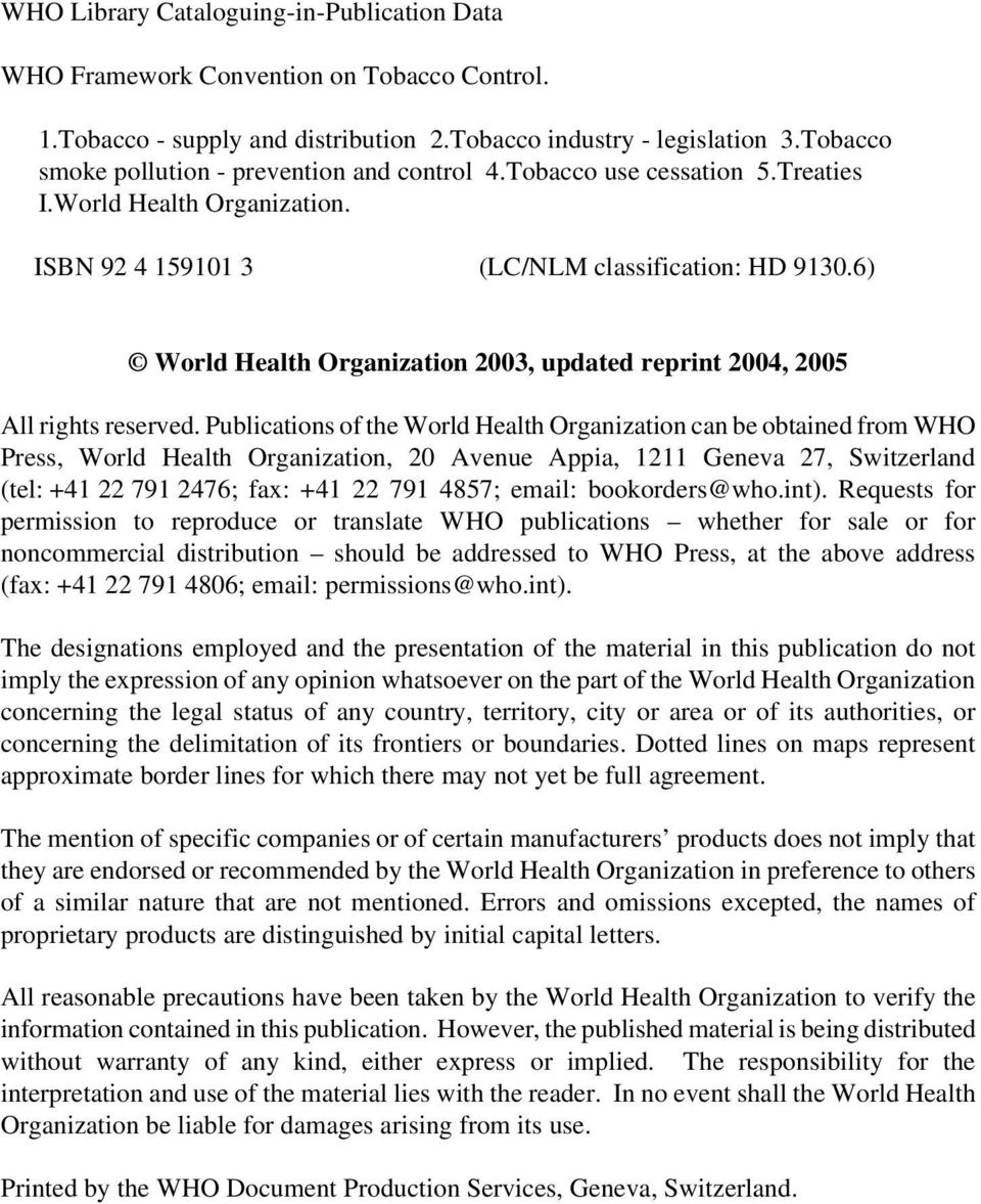 6) World Health Organization 2003, updated reprint 2004, 2005 All rights reserved.