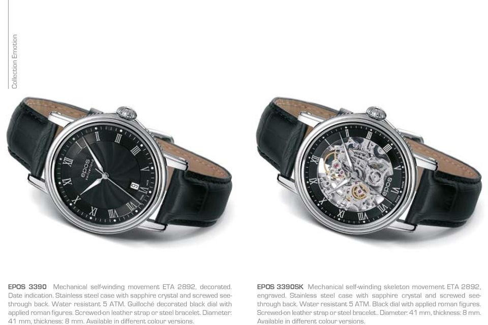 Available in different colour versions. EPOS 3390SK Mechanical self-winding skeleton movement ETA 2892, engraved.