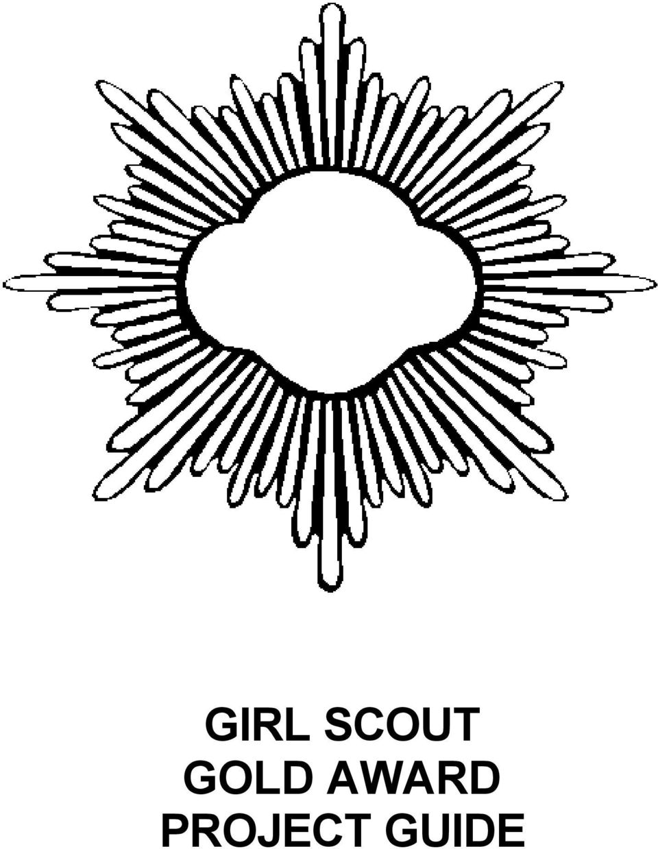 girl scout gold award project guide pdf Resume Skills Examples 2 girl scout promise on my honor i will try to serve god and my country to help people at all times and to live by the girl scout law