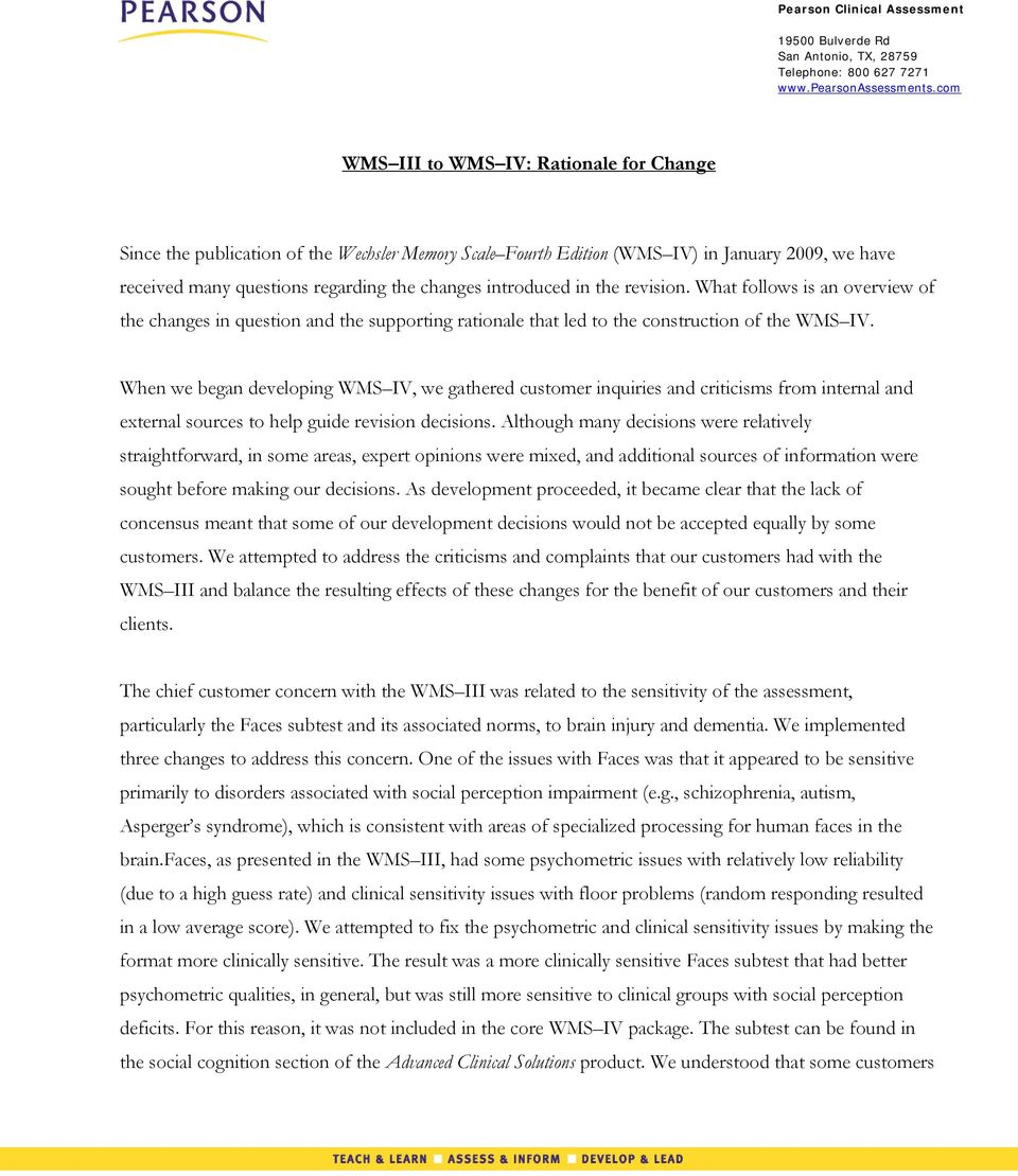 introduced in the revision. What follows is an overview of the changes in question and the supporting rationale that led to the construction of the WMS IV.
