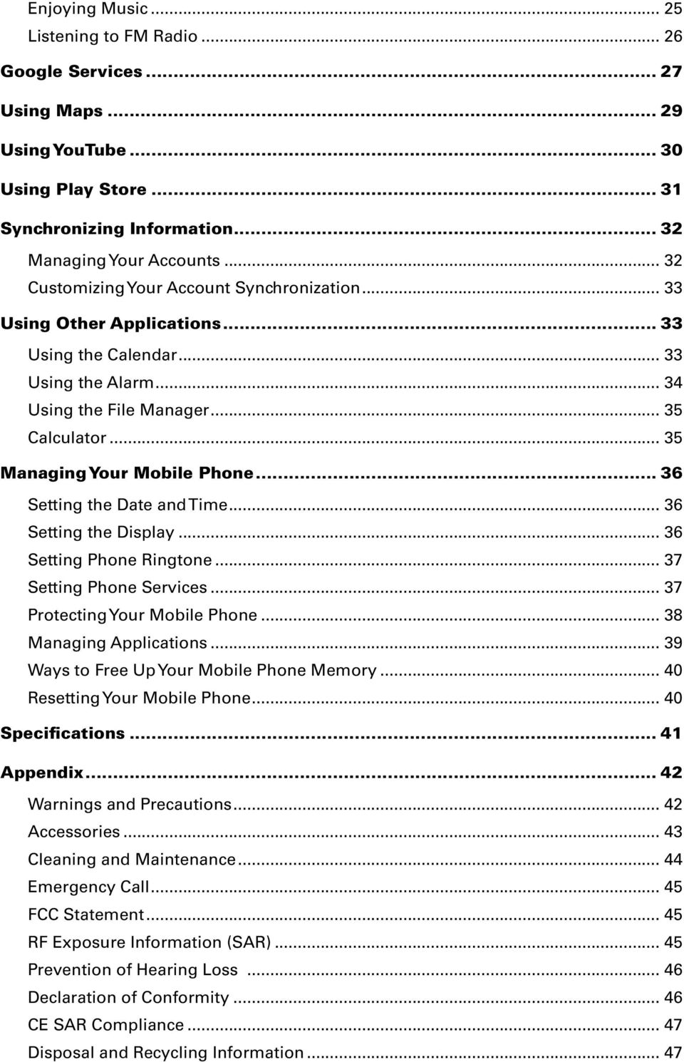 .. 35 Managing Your Mobile Phone... 36 Setting the Date and Time... 36 Setting the Display... 36 Setting Phone Ringtone... 37 Setting Phone Services... 37 Protecting Your Mobile Phone.