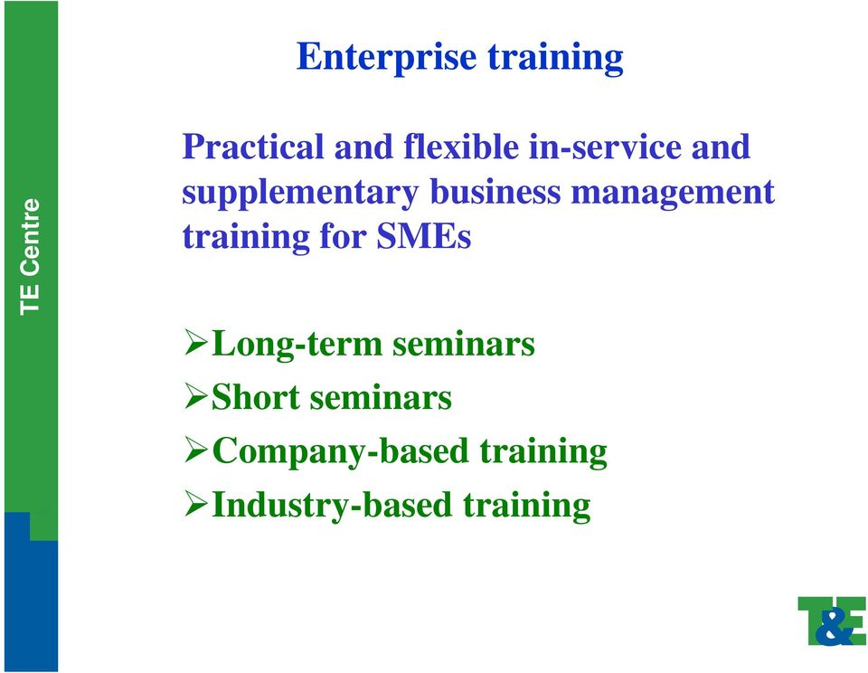 management training for SMEs Long-term seminars