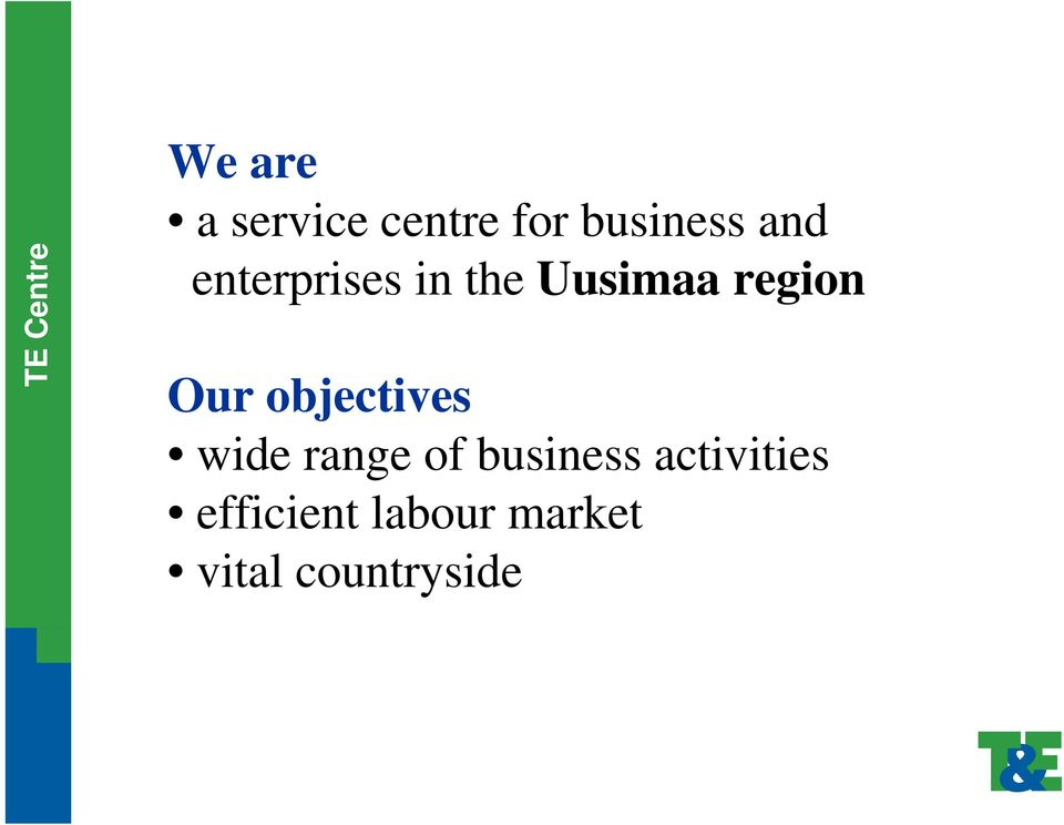 objectives wide range of business