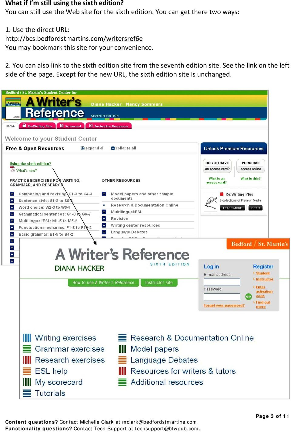 com/writersref6e You may bookmark this site for your convenience. 2.