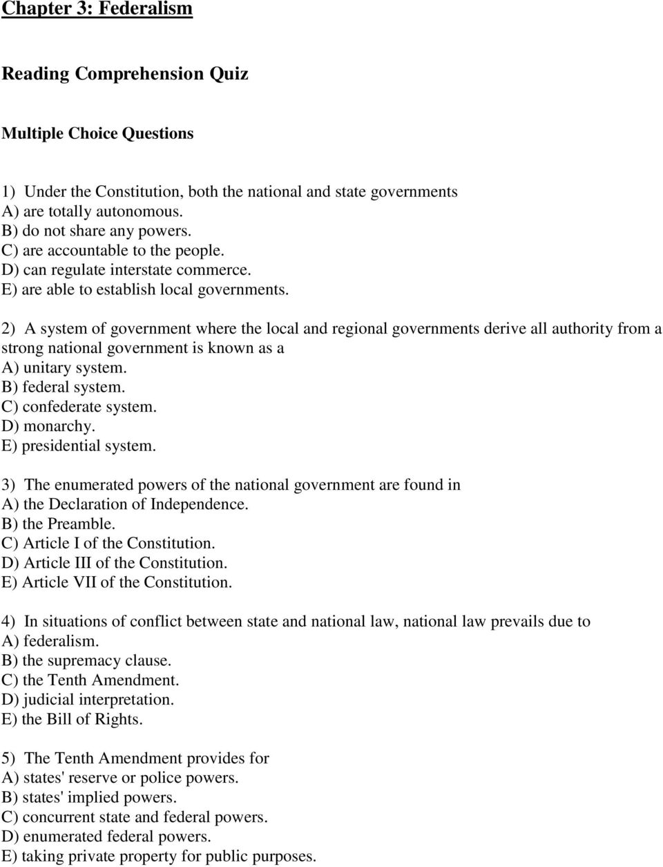 chapter federalism reading comprehension quiz multiple choice 2 a system of government where the local and regional governments derive all authority from