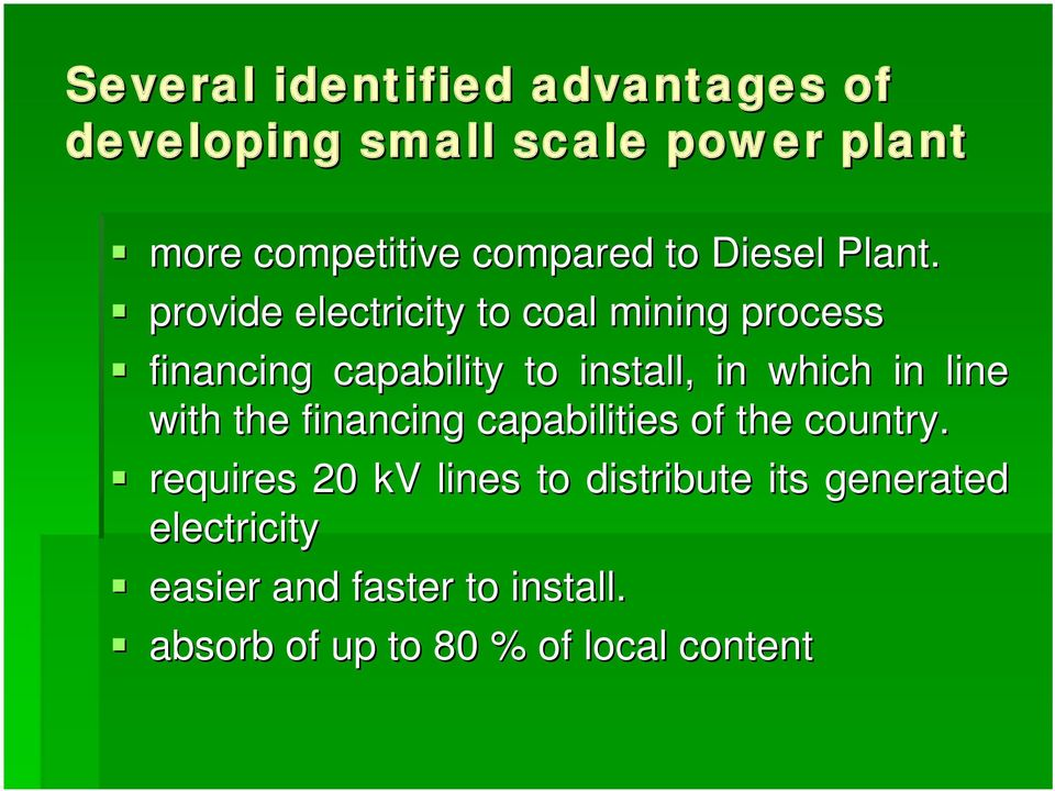 provide electricity to coal mining process financing capability to install, in which in line