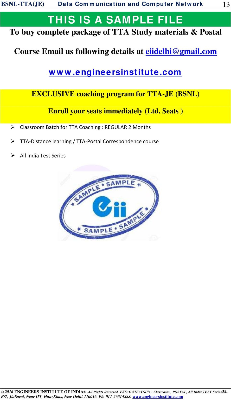 com 13 EXCLUSIVE coaching program for TTA-JE (BSNL) Enroll your seats immediately (Ltd.