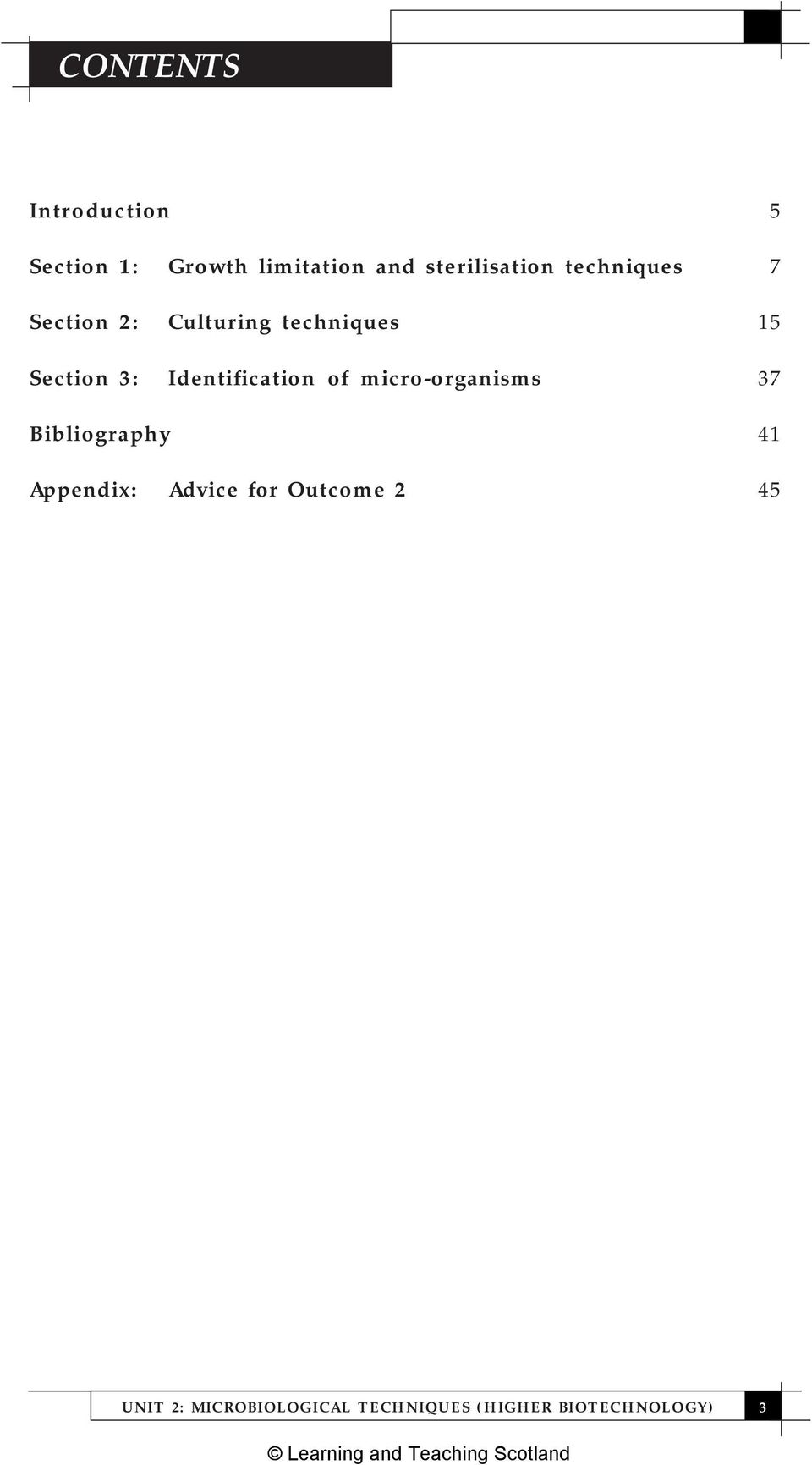 Section 3: Identification of micro-organisms 37 Bibliography 41