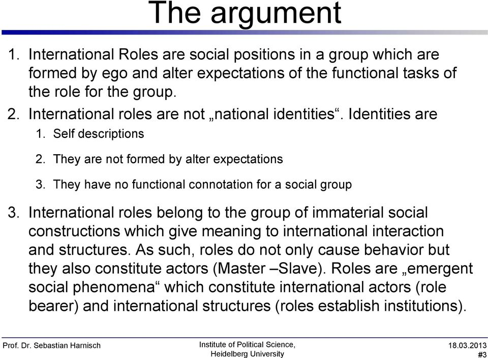 role of international relations 2017-04-26 filiz coban 47 by this end, the points of view of others are vital in international relations in terms of.