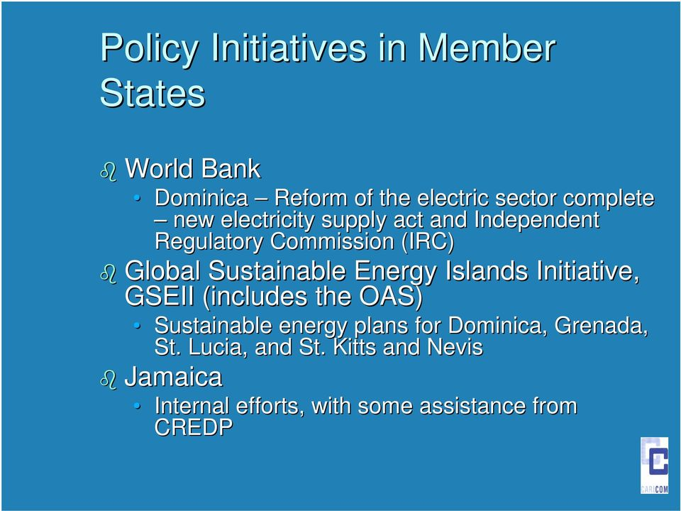 Energy Islands Initiative, GSEII (includes the OAS) Sustainable energy plans for Dominica,