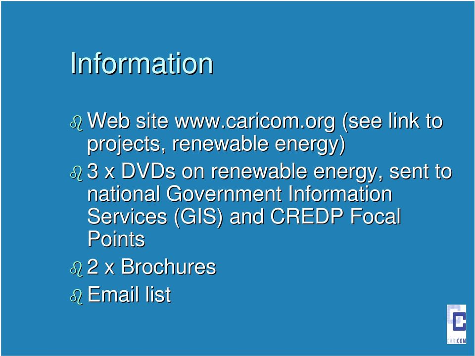 DVDs on renewable energy, sent to national