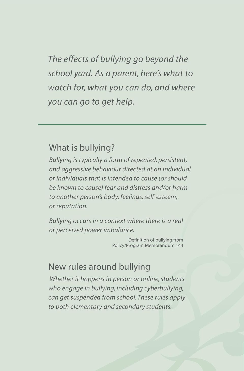 and/or harm to another person s body, feelings, self-esteem, or reputation. Bullying occurs in a context where there is a real or perceived power imbalance.