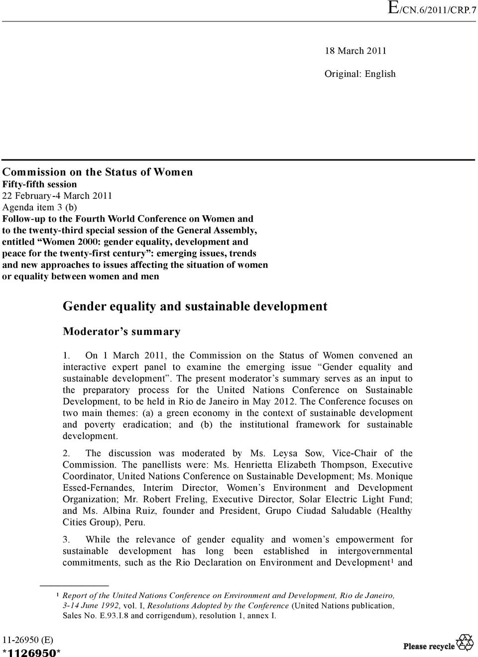 affecting the situation of women or equality between women and men Gender equality and sustainable development Moderator s summary 1.