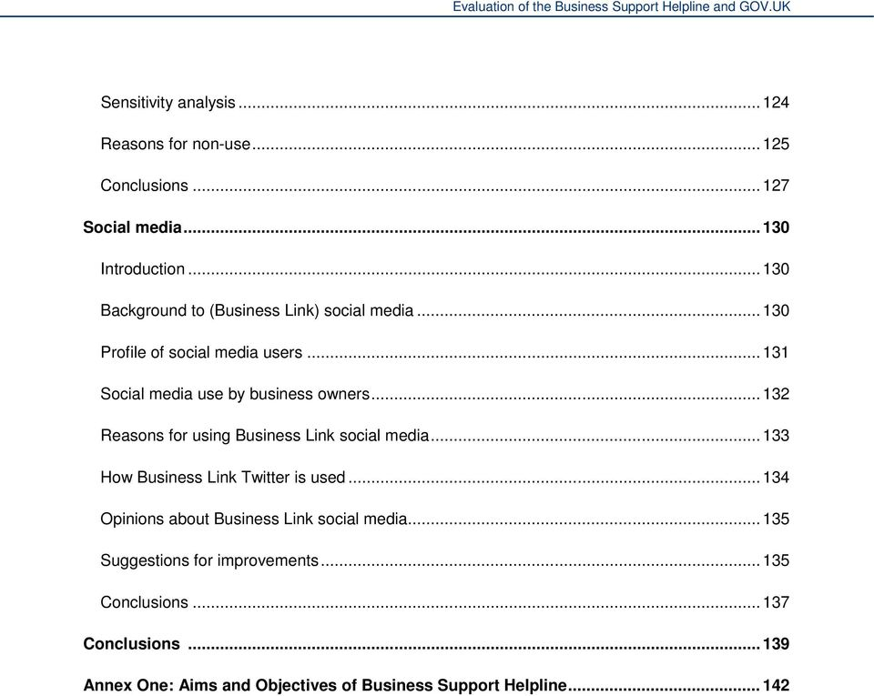.. 132 Reasons for using Business Link social media... 133 How Business Link Twitter is used.