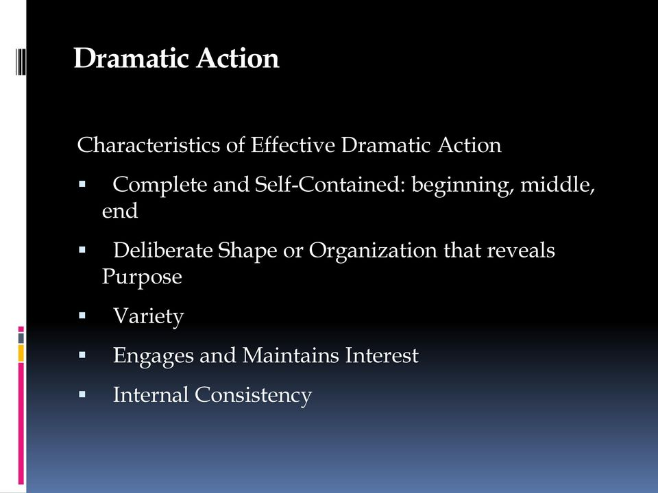 end Deliberate Shape or Organization that reveals