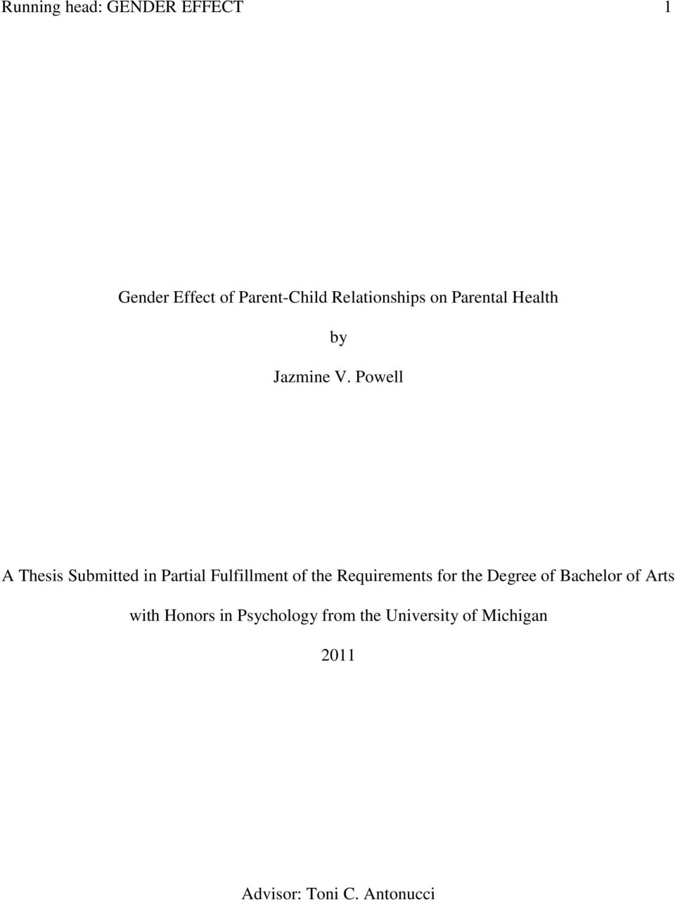 Powell A Thesis Submitted in Partial Fulfillment of the Requirements for