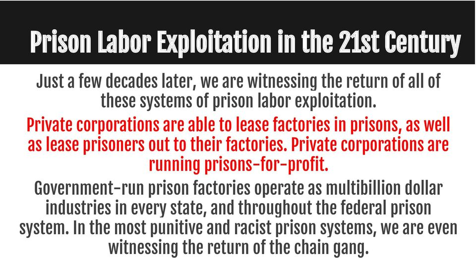 Private corporations are running prisons-for-profit.