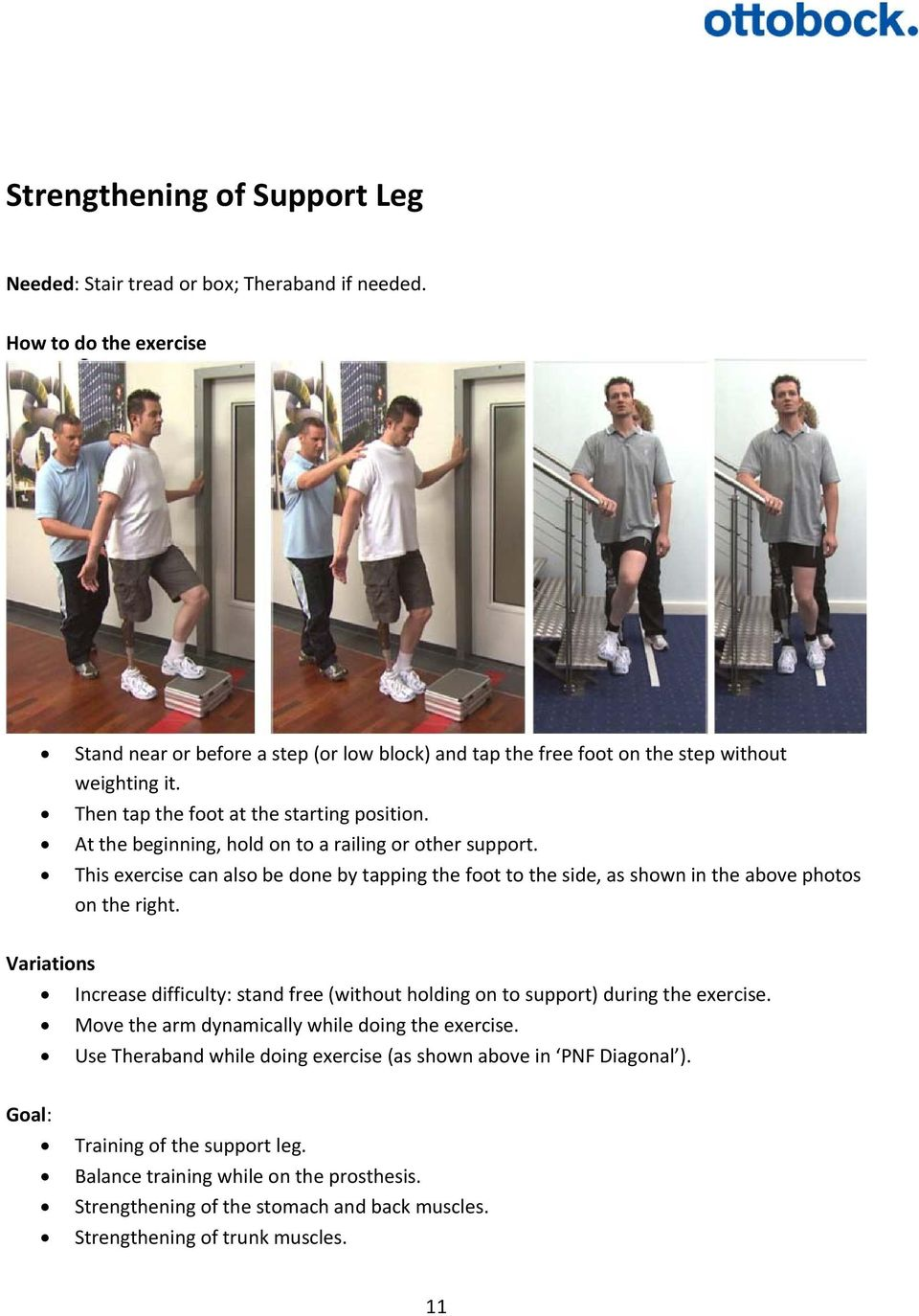 This exercise can also be done by tapping the foot to the side, as shown in the above photos on the right.