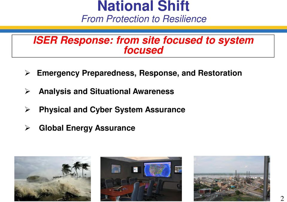 Situational Awareness Physical and Cyber System Assurance