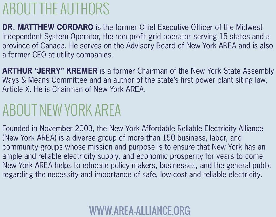 ARTHUR JERRY KREMER is a former Chairman of the New York State Assembly Ways & Means Committee and an author of the state s first power plant siting law, Article X. He is Chairman of New York AREA.