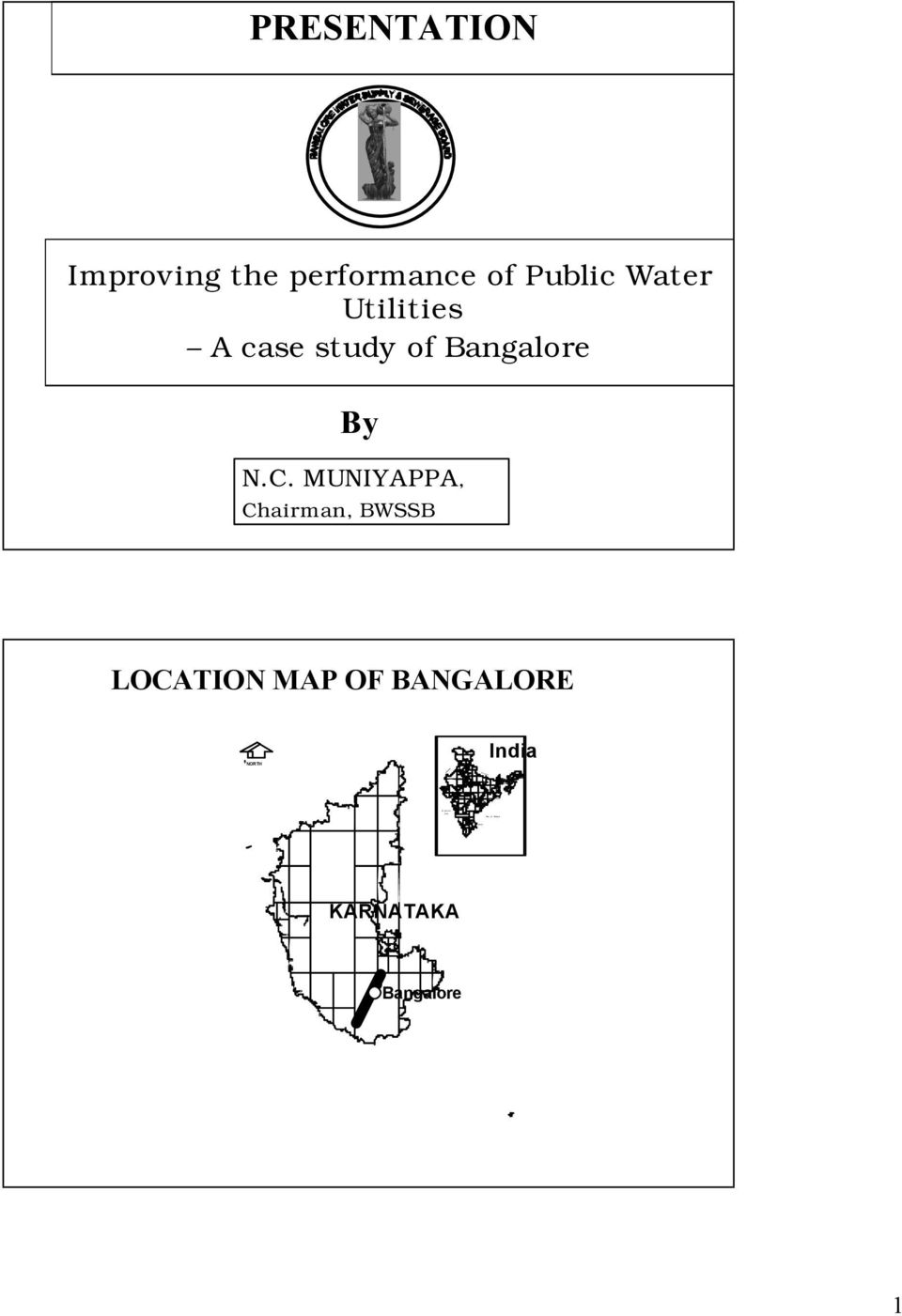 Utilities A case study of Bangalore By N.C.