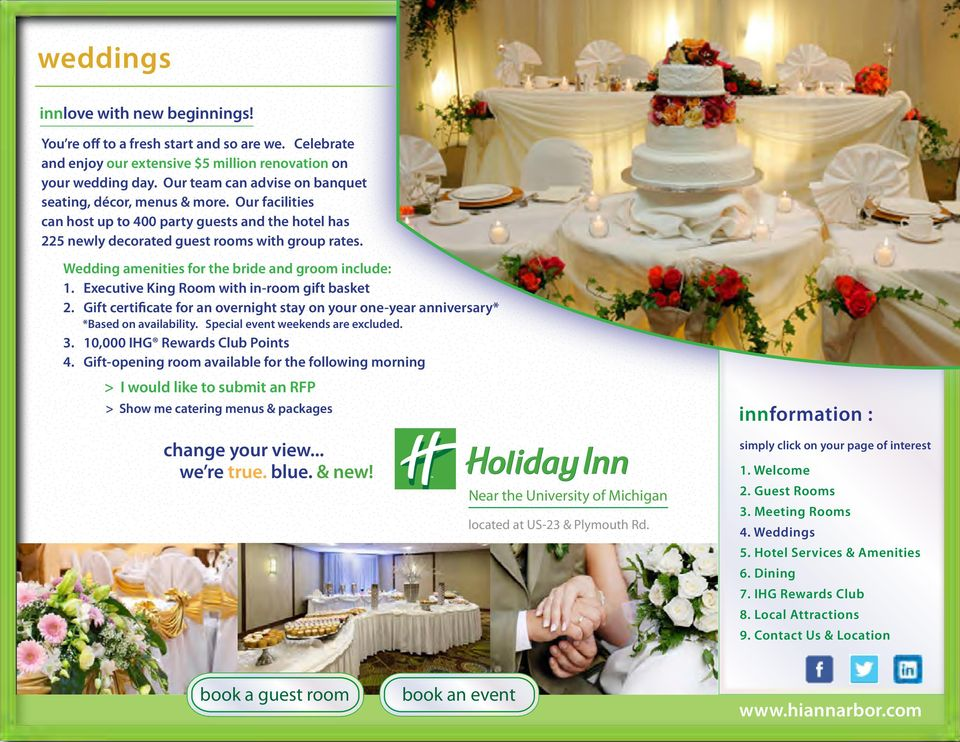 Wedding amenities for the bride and groom include: 1. Executive King Room with in-room gift basket 2.