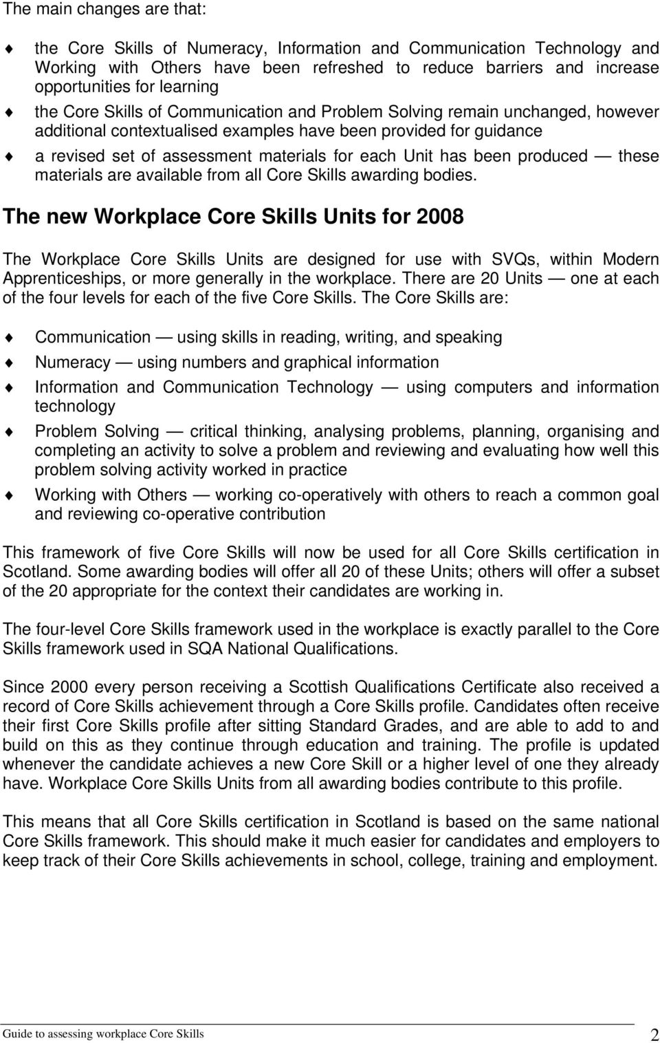 has been produced these materials are available from all Core Skills awarding bodies.