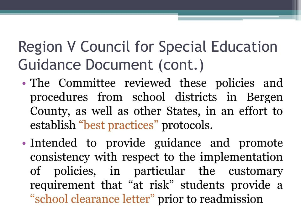 States, in an effort to establish best practices protocols.