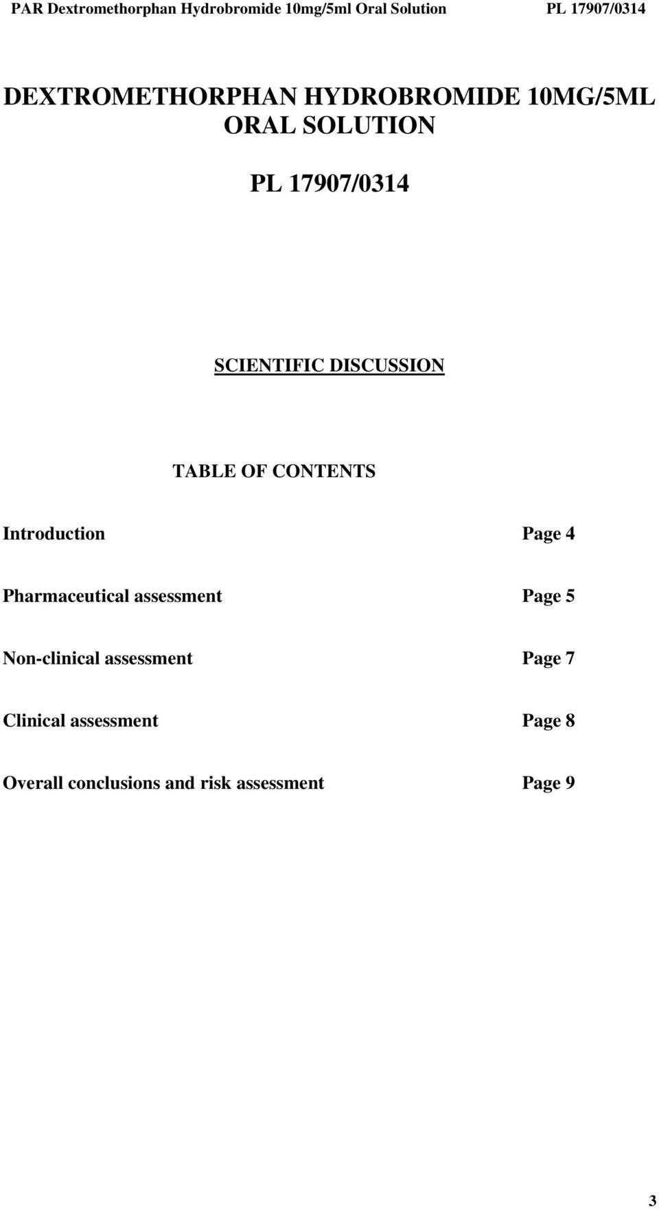 Pharmaceutical assessment Page 5 Non-clinical assessment Page 7