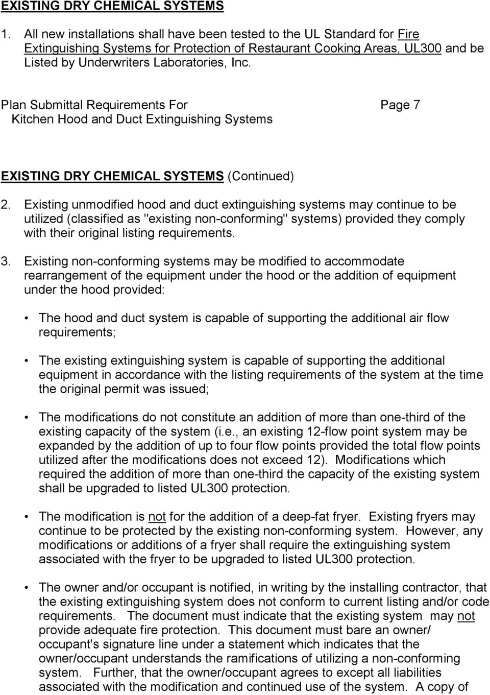 Plan Submittal Requirements For Page 7 EXISTING DRY CHEMICAL SYSTEMS (Continued) 2.