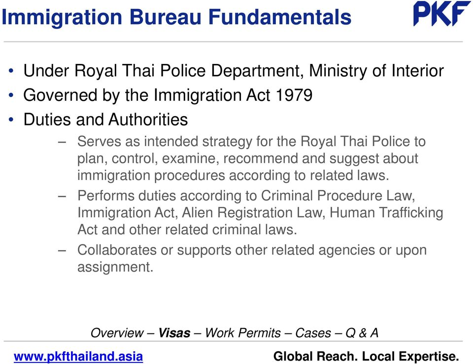 about immigration procedures according to related laws.