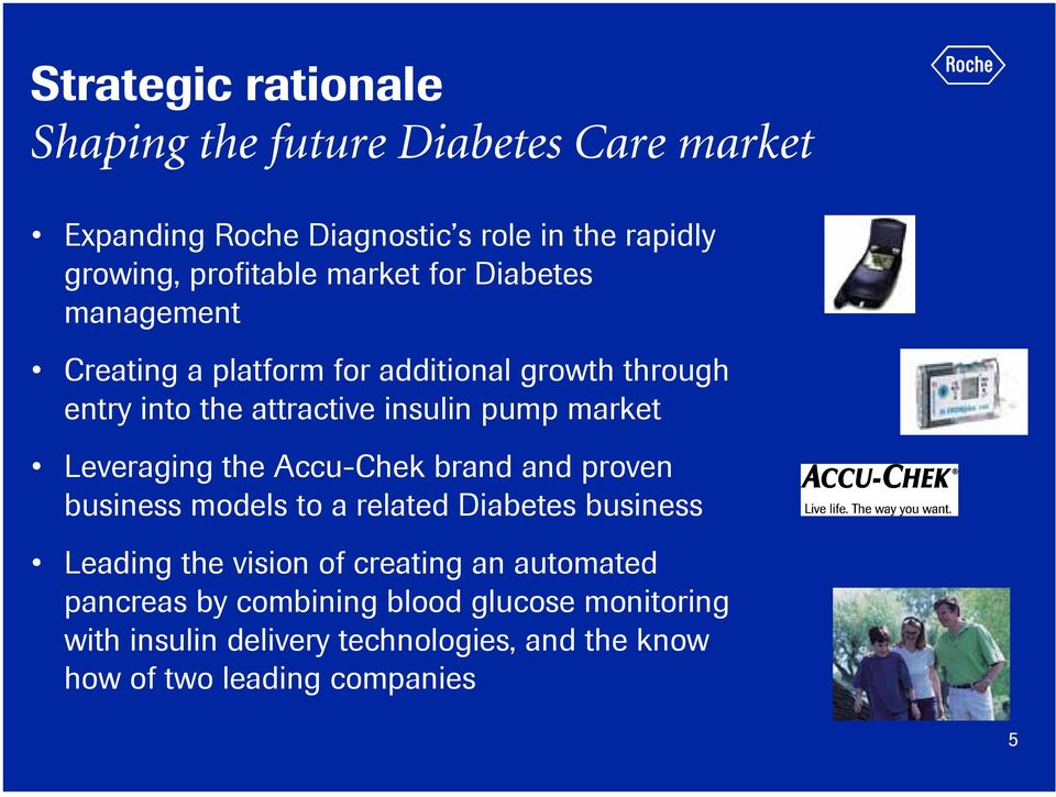 Leveaging the Accu-Chek band and poven business models to a elated Diabetes business Leading the vision of ceating an