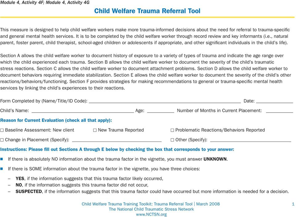 Section A allows the child welfare worker to document history of exposure to a variety of types of trauma and indicate the age range over which the child experienced each trauma.