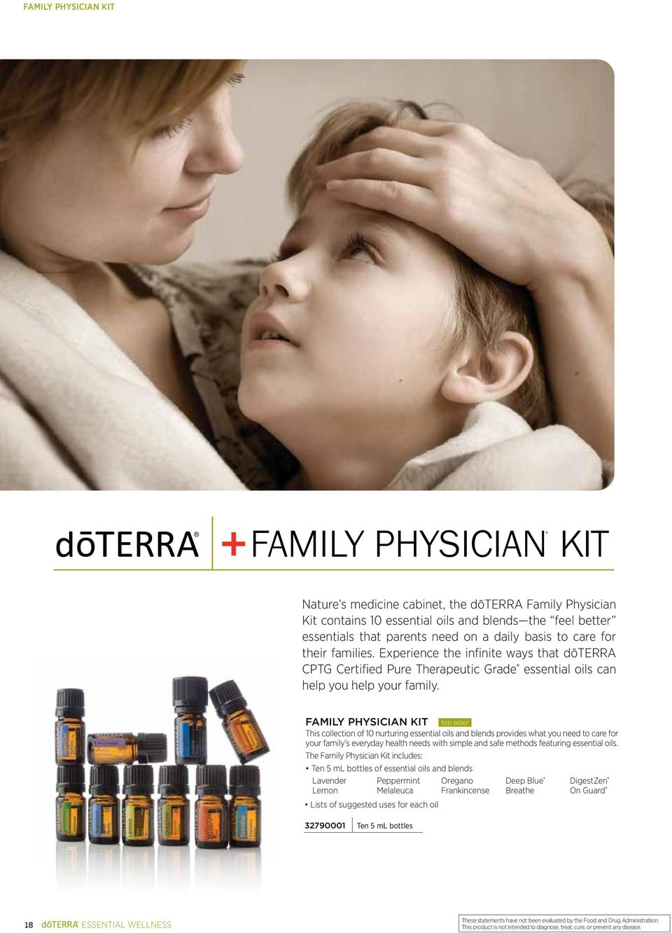 FAMILY PHYSICIAN KIT top seller This collection of 10 nurturing essential oils and blends provides what you need to care for your family s everyday health needs with simple and safe methods featuring
